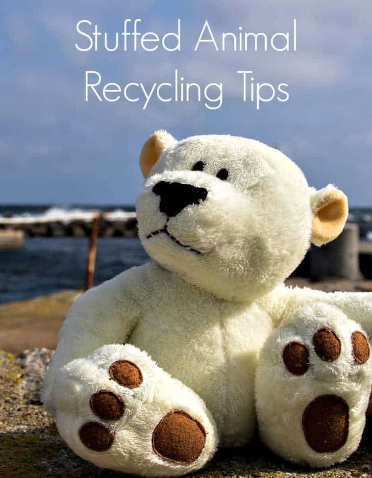 Stuffed animal recycling tips to help bring new life to old plush toys.