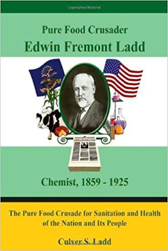 Edwin Fremont Ladd: Pure Food Crusader