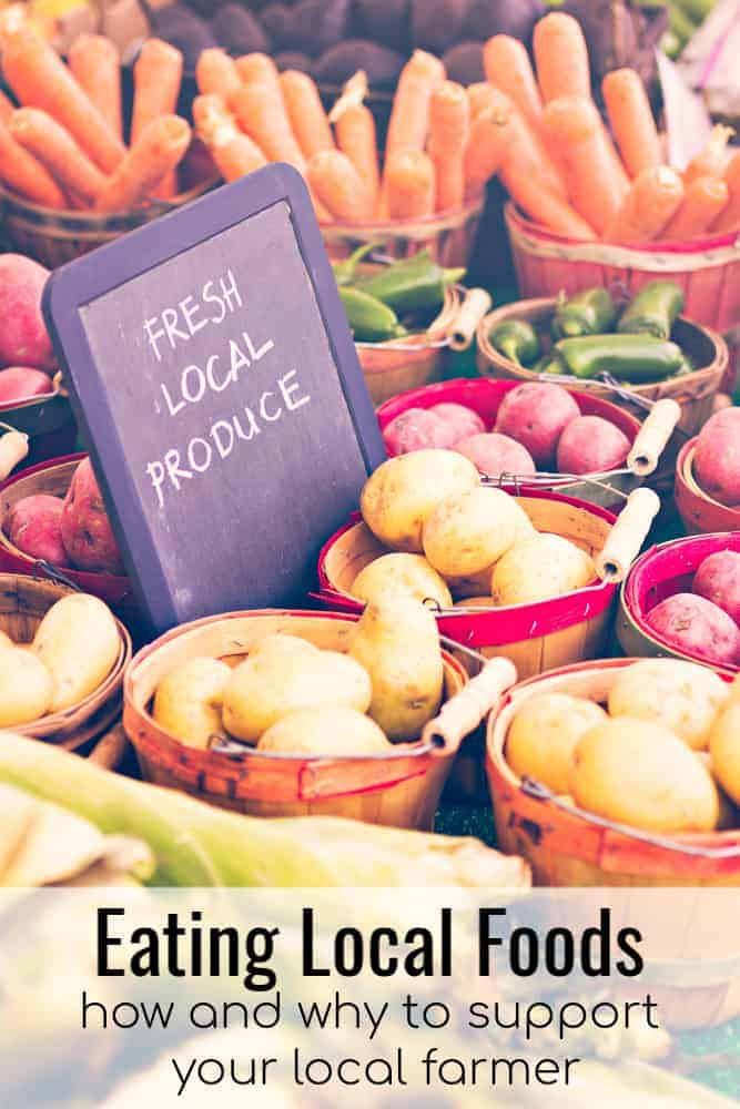 How and Why To eat Local Foods