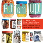Giveaway: Put 'em Up! Home Preserving Guide