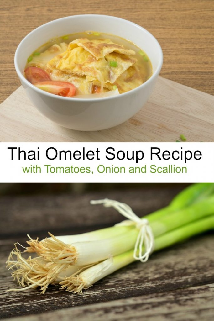 Thai Omelet Soup Recipe with Tomatoes, Onion and Scallion