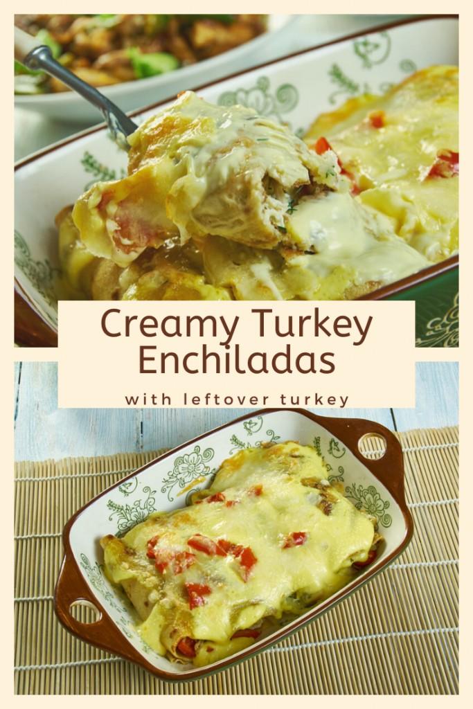 Creamy Turkey Enchiladas Recipe with Leftover Turkey