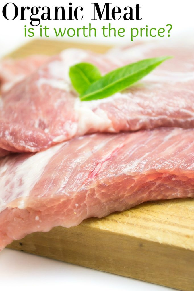 Why Should I Buy Organic Meat Well, Here's Why!