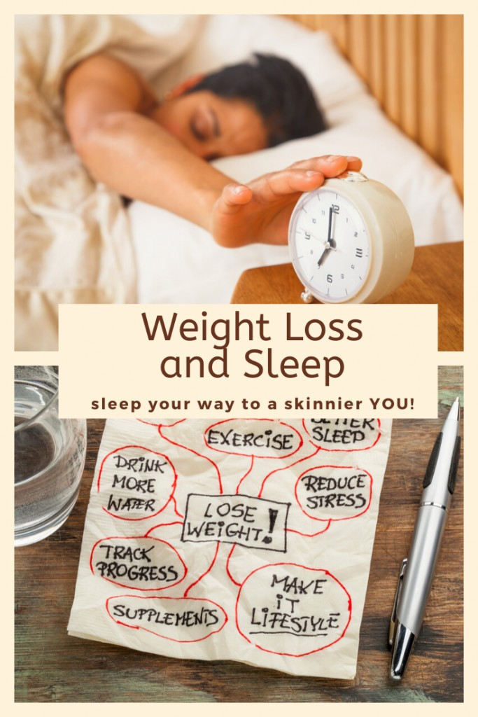Weight Loss and Sleep. How to Sleep Your Way to a Skinnier YOU