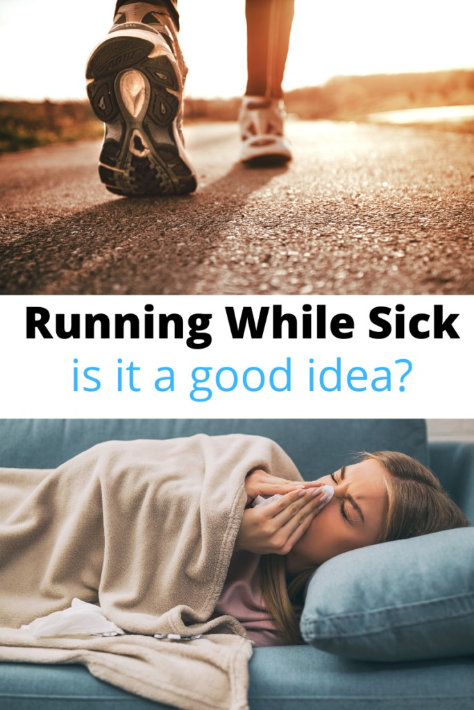 feet running on pavement and person sick in bed with text Running While Sick is it a good idea
