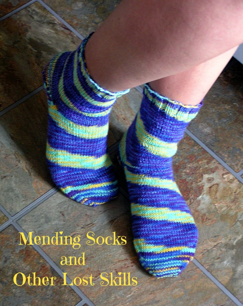 Mending Socks and Other Lost Skills