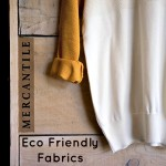 Eco friendly Fabrics for Your Spring Wardrobe