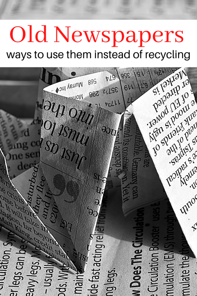 newspaper origami with text overlay 'Old Newspapers ways to use them instead of recycling'