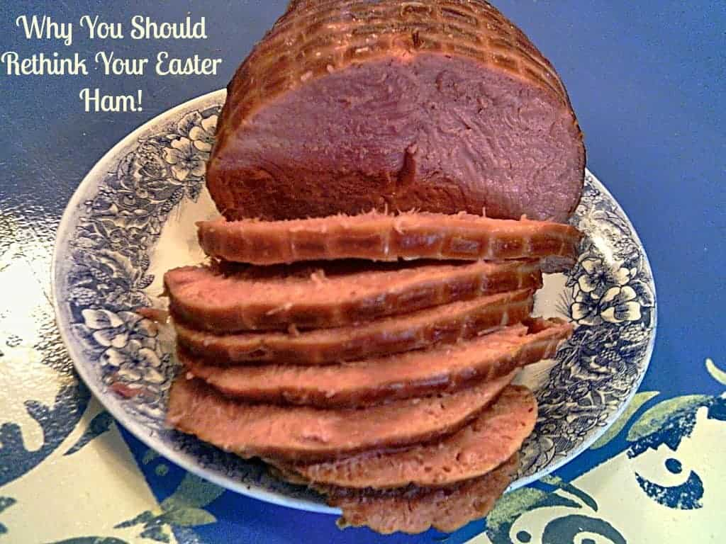 Why You Should Rethink Your Easter Ham