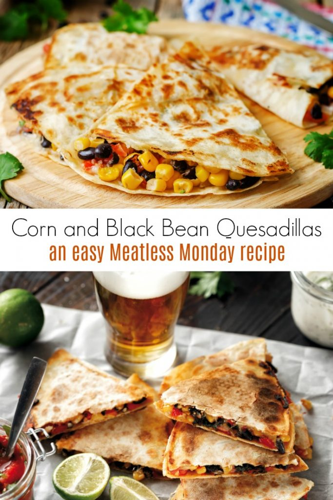 Corn and Black Bean Quesadillas are an Easy Meatless Monday Recipe Idea