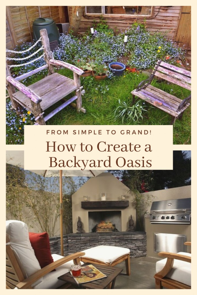 collage of oudoor patio furniture and garden area with text 'How to Create a Backyard Oasis'