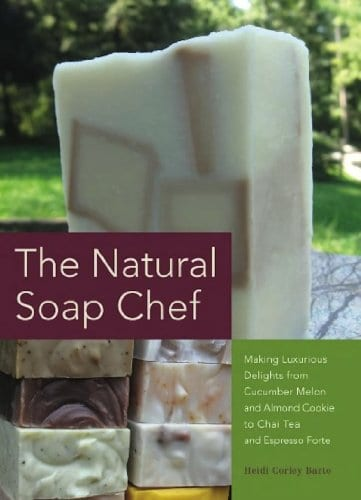 The Natural Soap Chef book for making homemade soaps