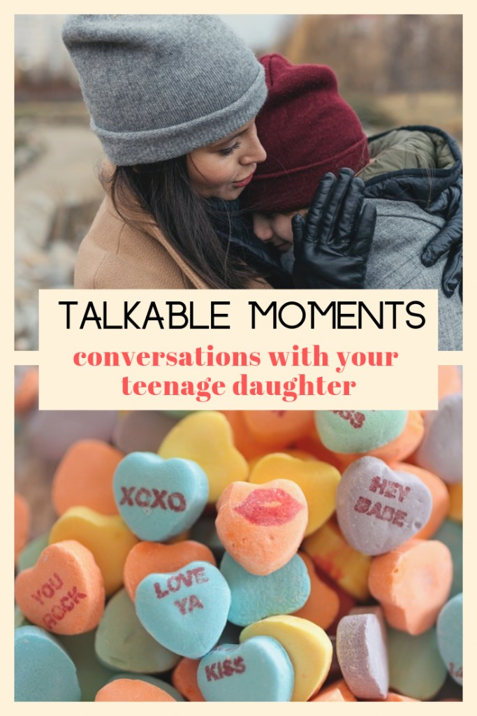 Prepare for Talkable Moments With Your Daughter