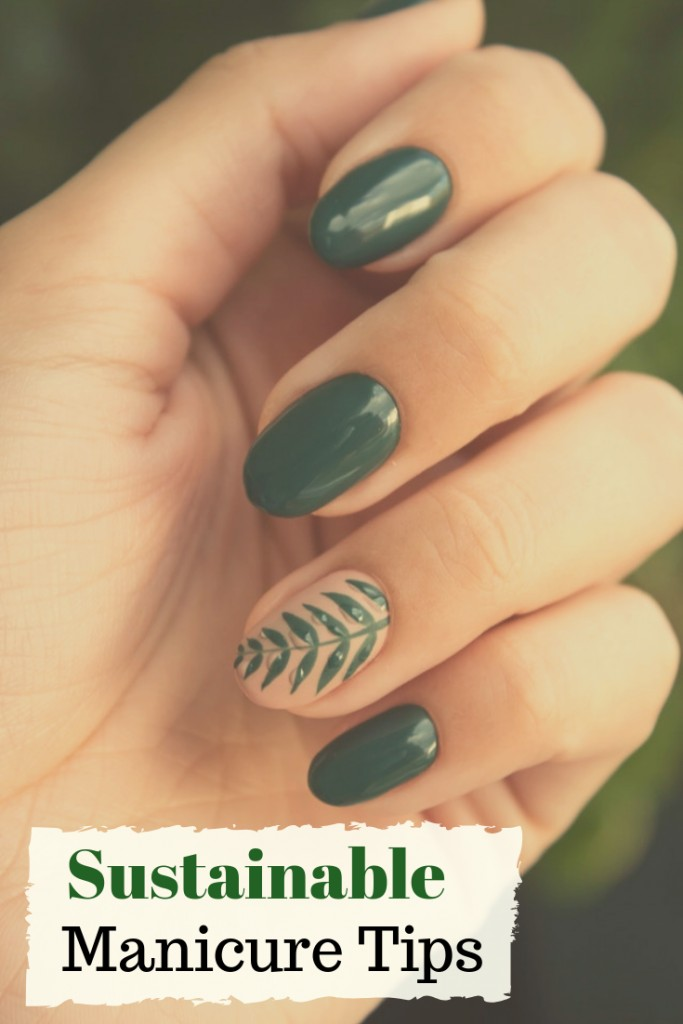 Sustainable Manicure Tips for Healthy Nails