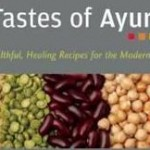 The Tastes of Ayurveda cookbook review
