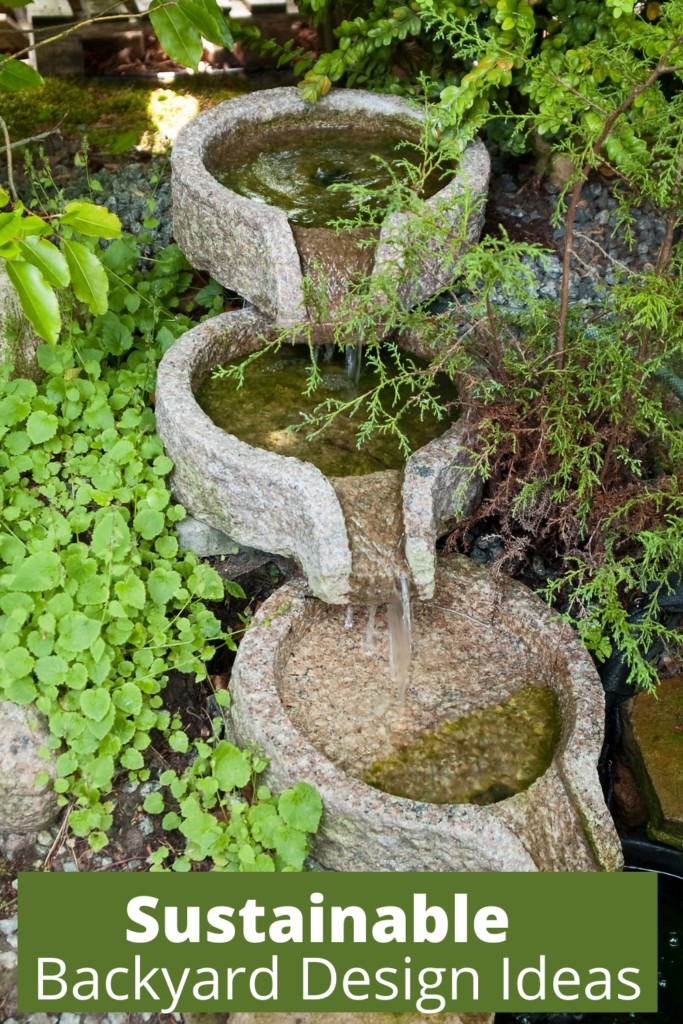 outdoor natural water feature with text overlay 'Sustainable Backyard Design Ideas'