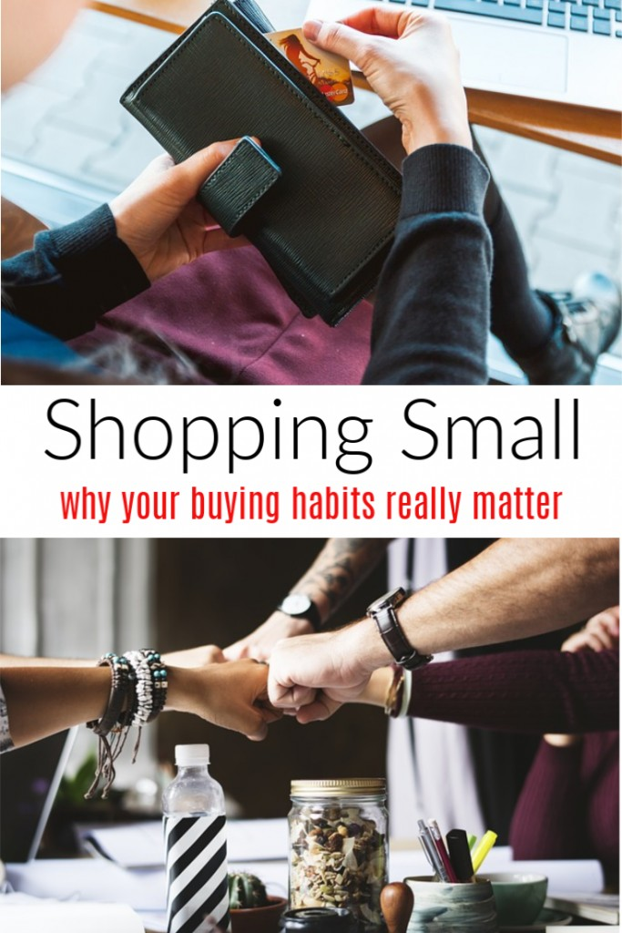 Shopping Small and Why Your Buying Habits Really Matter