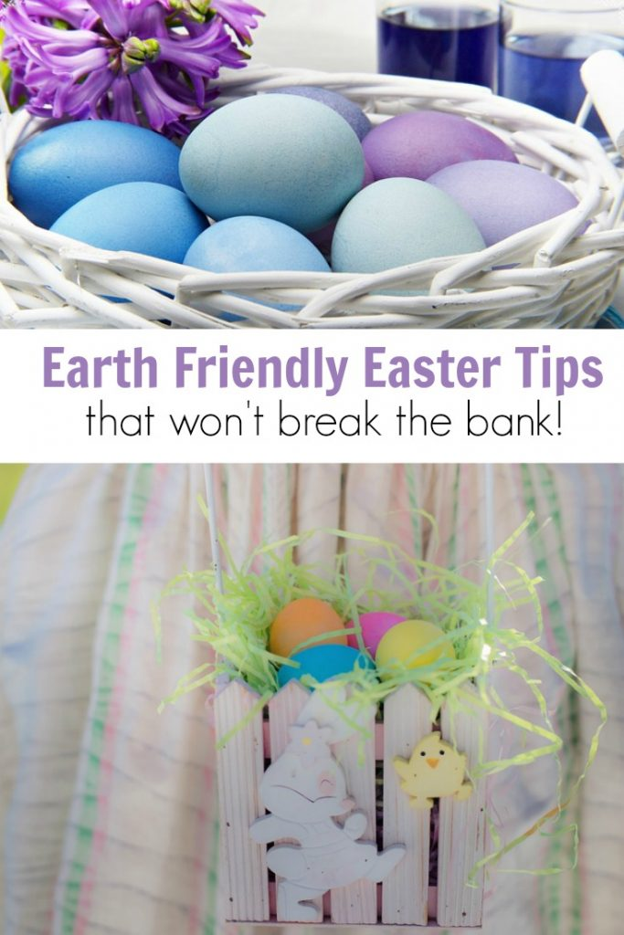 Earth Friendly Easter Tips that Wont Break the Bank