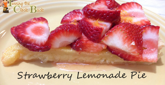 Summer Dessert Recipe: Strawberry Lemonade Pie and a No Kid Hungry Campaign