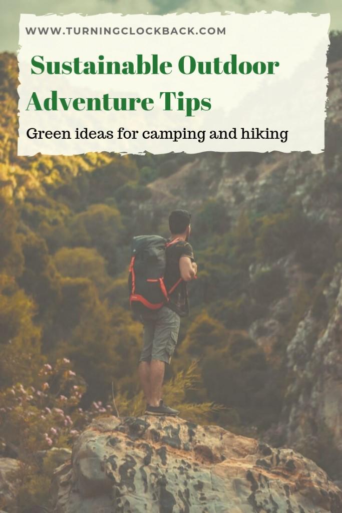 Sustainable Outdoor Adventure Tips