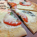 Tips to Keep Your Kitchen Cool This Summer and a Grilled Margherita Pizza Recipe