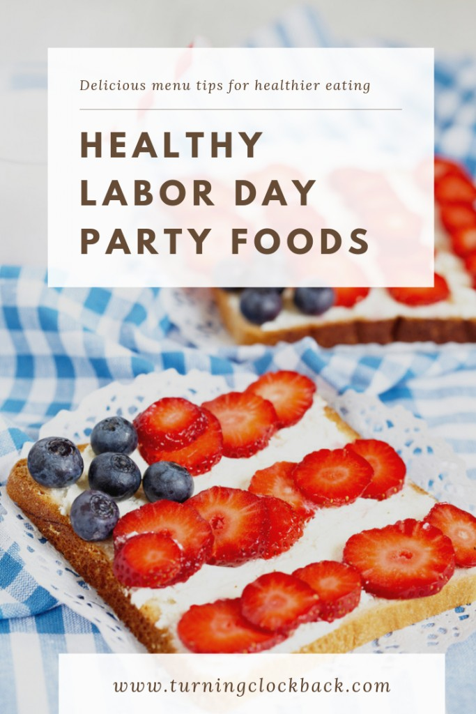 Healthy Labor Day Party Tips and Foods