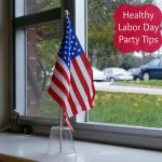 Healthy Labor Day Party Tips! #sponsored