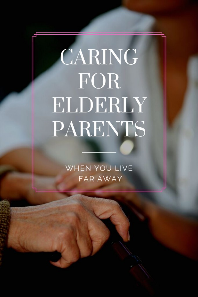 Nurse and elderly patient with text Caring for Elderly Parents when you live far away