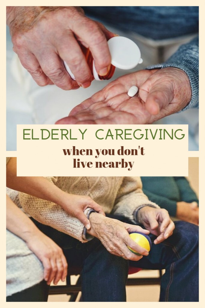 Elderly person taking medication and doing physical therapy with text 'Elderly Caregiving when you don't live nearby'