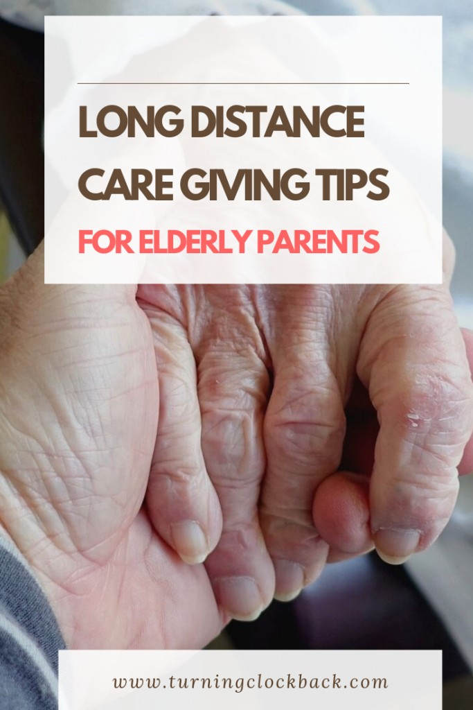 Long Distance Care giving Tips For elderly parents