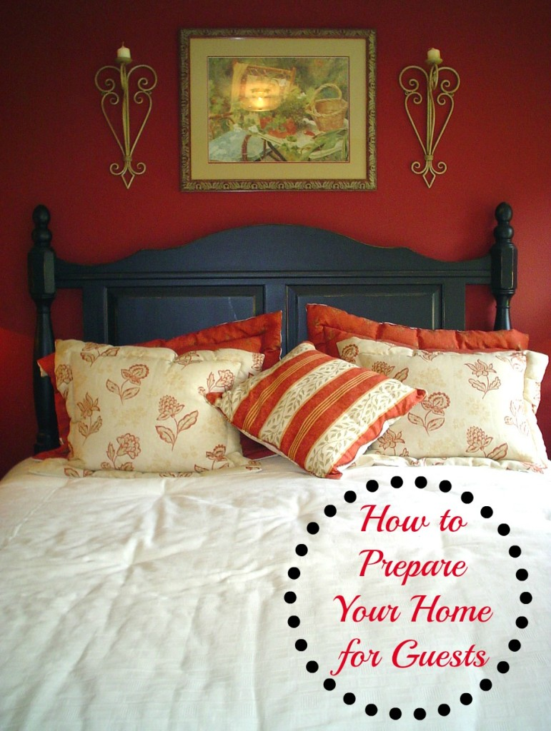 how to prepare your home for guests