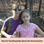 Tips for Teaching Kids about the Environment
