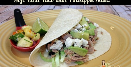 Need Healthy Tuna Recipes?  Try Soft Tuna Tacos with Pineapple Salsa!  #OceanNaturals