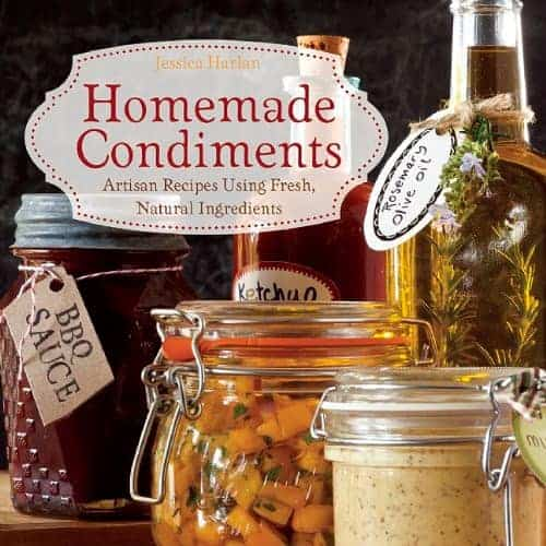 Homemade Condiments