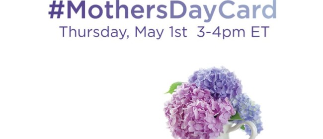 Join Me for the #MothersDayCard Twitter Party!