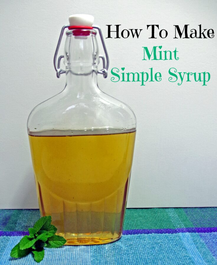 Mint Simple Syrup Recipe