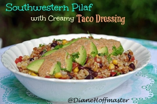 Southwestern Pilaf Recipe with Creamy Taco Dressing