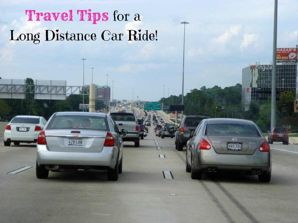 Travel Tips for  a Long Distance Car Ride