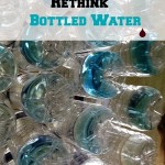 Bottled Water:  Let's think about this, shall we?