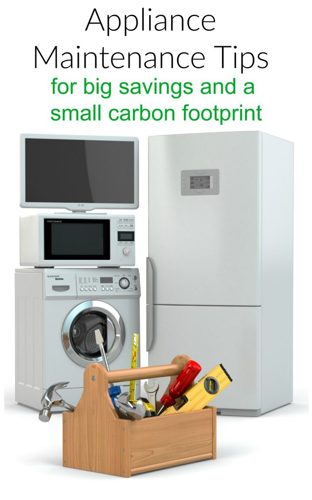 Home Appliance Maintenance Tips To Save Money and Go Green!