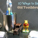 10 Ways to Repurpose Old Toothbrushes to Save Time and Money