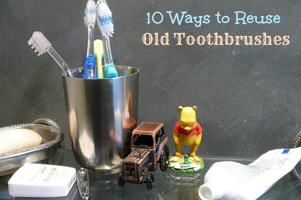 Creative uses for old toothbrushes