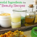 Your DIY Beauty Pantry: 10 Must Have Ingredients