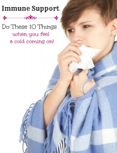 Do these 10 Things when you feel a cold coming on