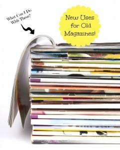 How to Repurpose Old Magazines