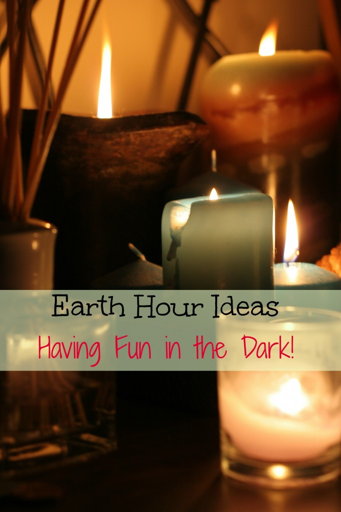 Earth Hour Ideas for Having Fun in the Dark