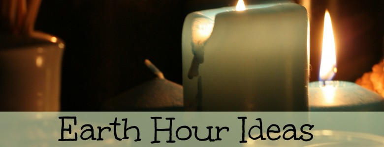 Earth Hour Ideas for Having Fun in the Dark