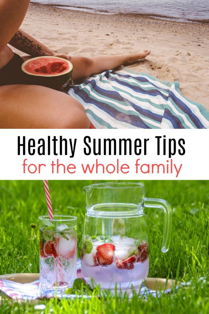 Healthy Summer Tips for the Whole Family
