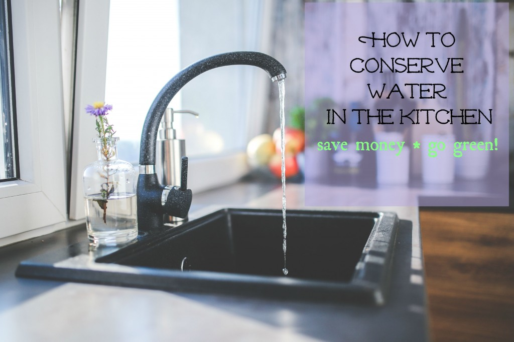 How to Conserve Water in the Kitchen