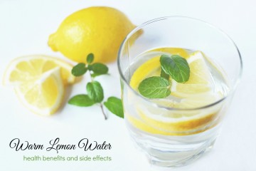 Warm Lemon Water Benefits and Side Effects